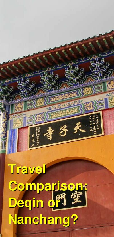 Deqin vs. Nanchang Travel Comparison