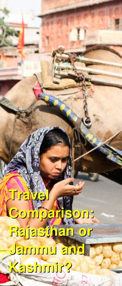 Rajasthan vs. Jammu and Kashmir Travel Comparison