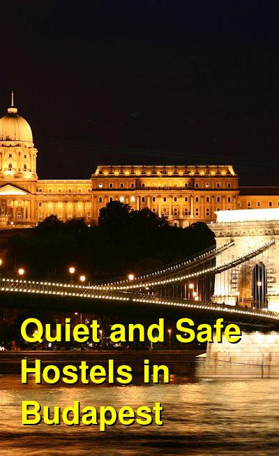 Quiet and Safe Hostels in Budapest | Budget Your Trip