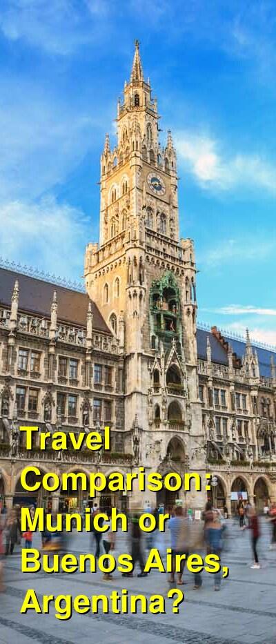 Munich vs. Buenos Aires, Argentina Travel Comparison