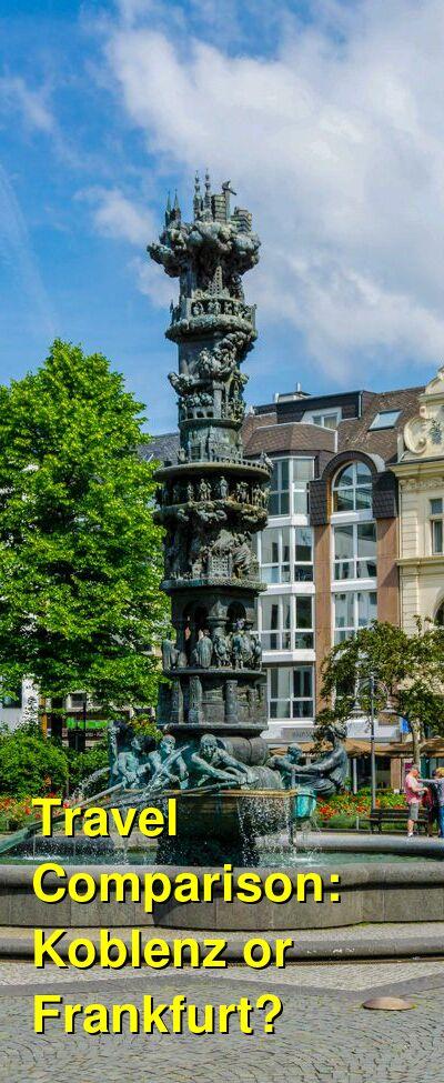 Koblenz vs. Frankfurt Travel Comparison