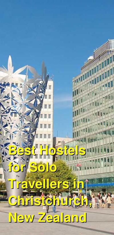 Best Hostels for Solo Travellers in Christchurch, New Zealand | Budget Your Trip