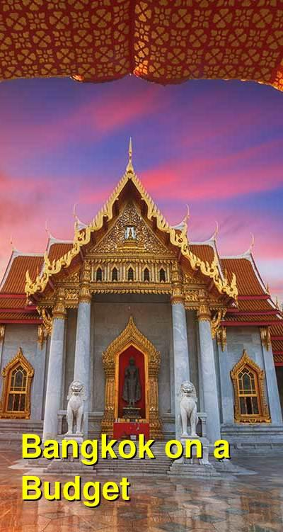 Bangkok on a Budget for Backpackers | Budget Your Trip