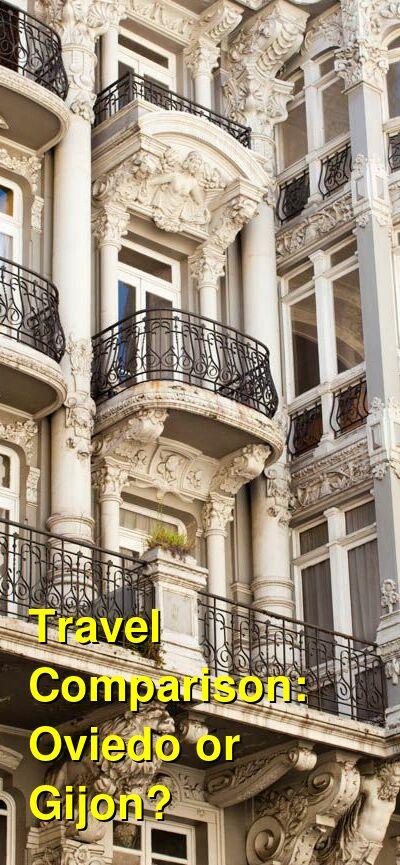 Oviedo vs. Gijon Travel Comparison