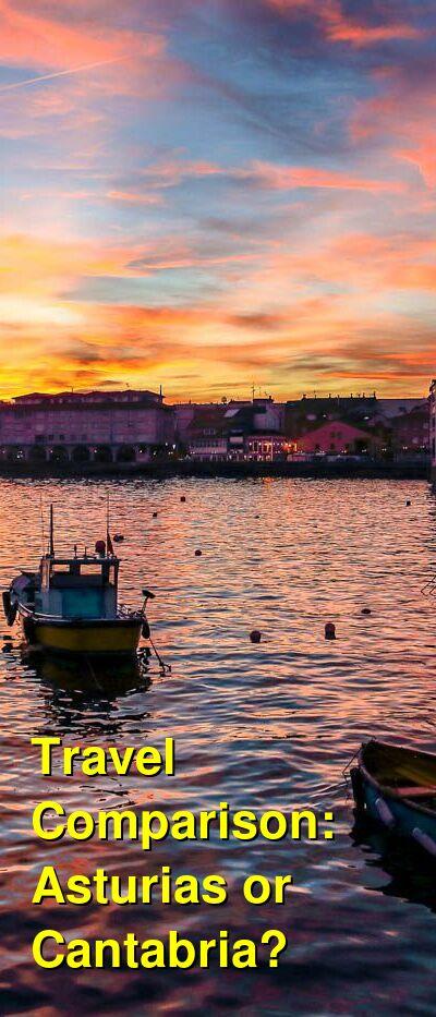 Asturias vs. Cantabria Travel Comparison