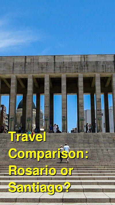 Rosario vs. Santiago Travel Comparison