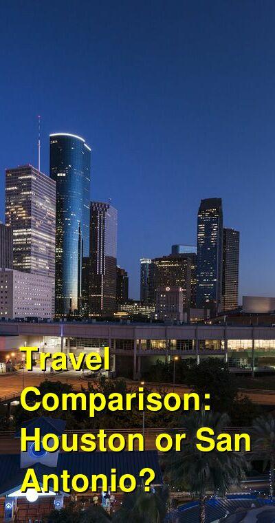 Houston vs. San Antonio Travel Comparison