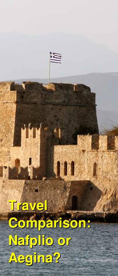 Nafplio vs. Aegina Travel Comparison