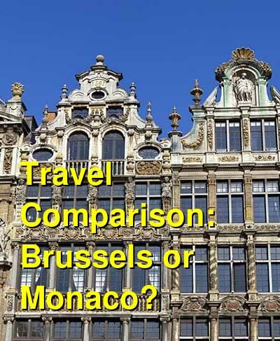 Brussels vs. Monaco Travel Comparison