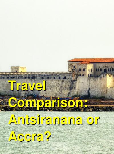 Antsiranana vs. Accra Travel Comparison