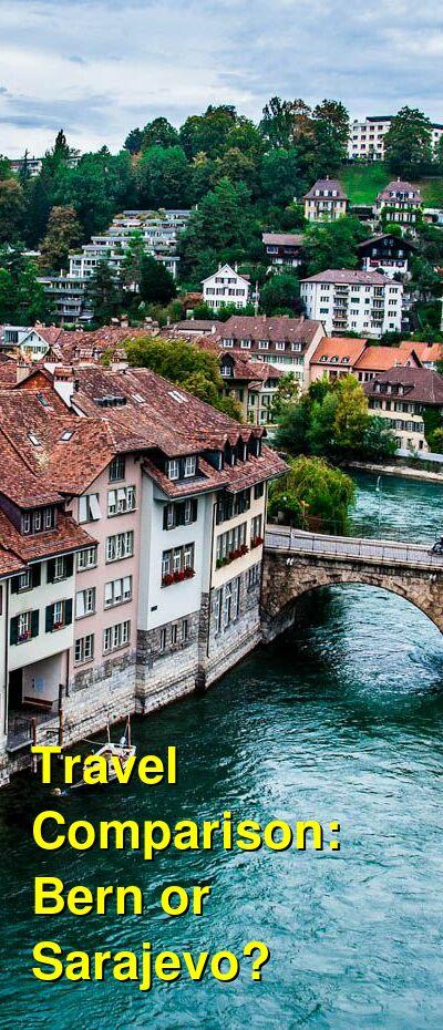 Bern vs. Sarajevo Travel Comparison