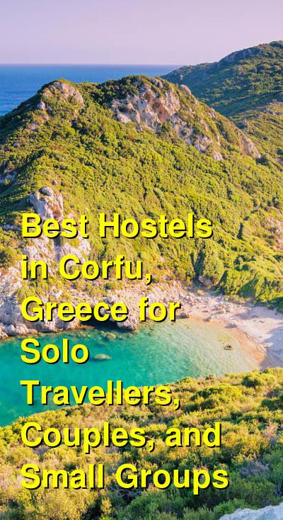 Best Hostels in Corfu, Greece for Solo Travellers, Couples, and Small Groups | Budget Your Trip