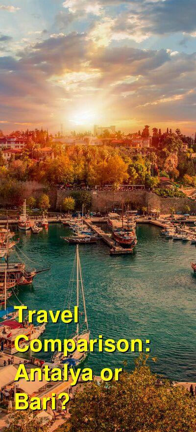 Antalya vs. Bari Travel Comparison