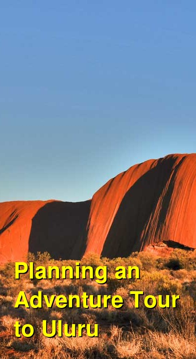 Planning an Adventure Tour to Uluru | Budget Your Trip