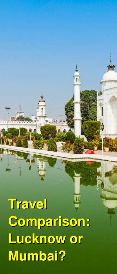 Lucknow vs. Mumbai Travel Comparison