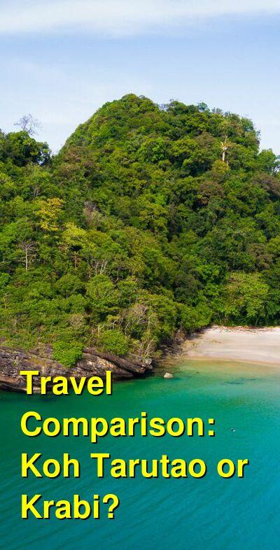 Koh Tarutao vs. Krabi Travel Comparison