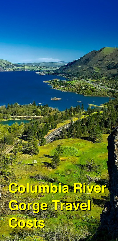 Columbia River Gorge Travel Cost - Average Price of a Vacation to Columbia River Gorge: Food & Meal Budget, Daily & Weekly Expenses | BudgetYourTrip.com