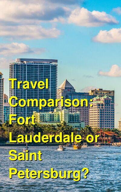 Fort Lauderdale vs. Saint Petersburg Travel Comparison