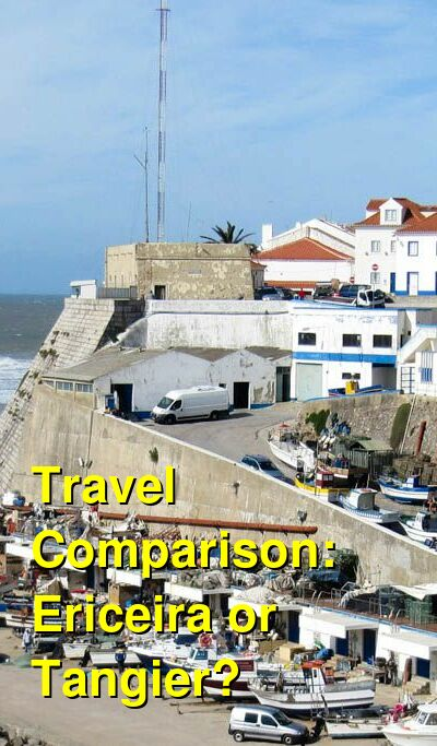 Ericeira vs. Tangier Travel Comparison