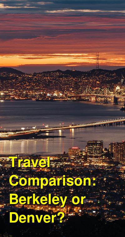 Berkeley vs. Denver Travel Comparison