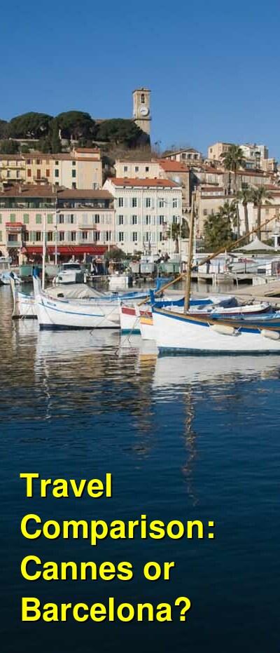 Cannes vs. Barcelona Travel Comparison
