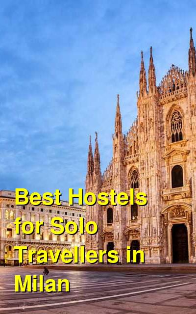 Best Hostels for Solo Travellers in Milan | Budget Your Trip