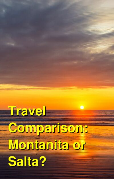 Montanita vs. Salta Travel Comparison