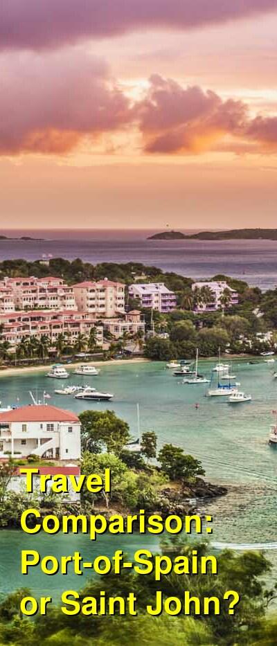Port-of-Spain vs. Saint John Travel Comparison