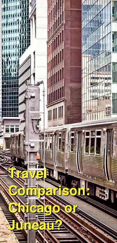 Chicago vs. Juneau Travel Comparison