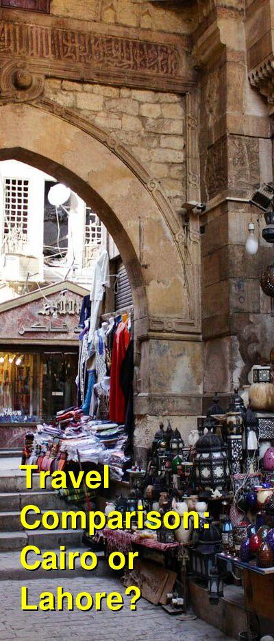Cairo vs. Lahore Travel Comparison