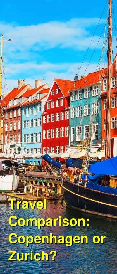 Copenhagen vs. Zurich Travel Comparison