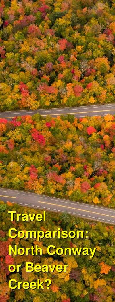 North Conway vs. Beaver Creek Travel Comparison
