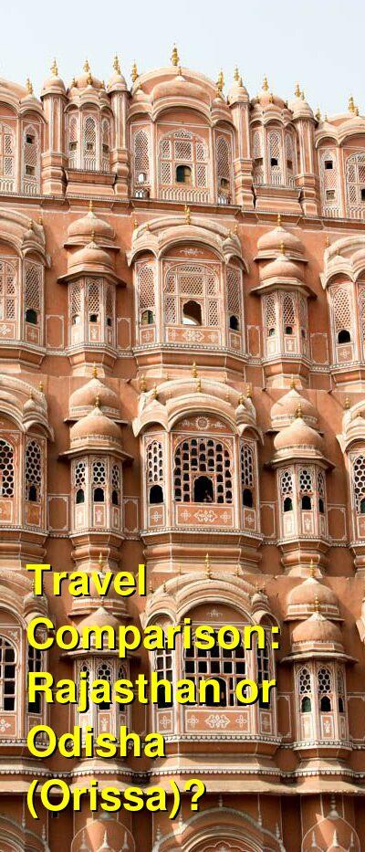 Rajasthan vs. Odisha (Orissa) Travel Comparison
