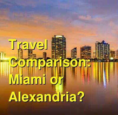 Miami vs. Alexandria Travel Comparison