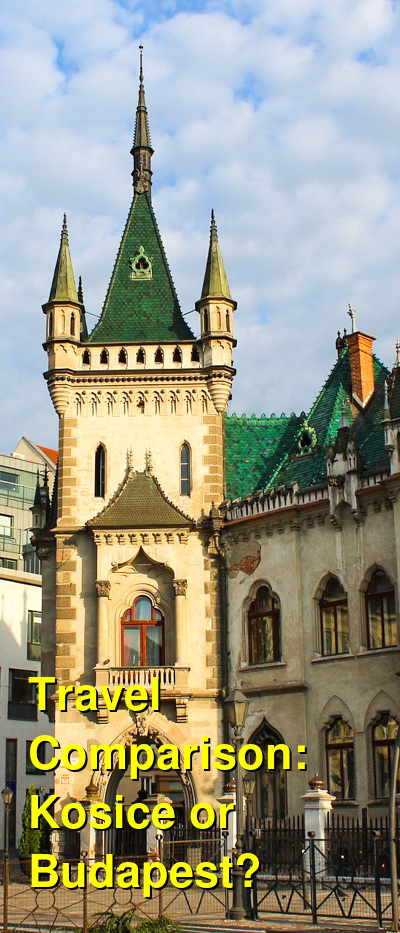 Kosice vs. Budapest Travel Comparison