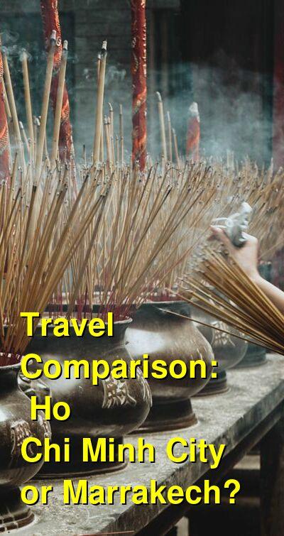 Ho Chi Minh City vs. Marrakech Travel Comparison