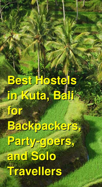 Best Hostels in Kuta, Bali for Backpackers, Party-goers, and Solo Travellers | Budget Your Trip