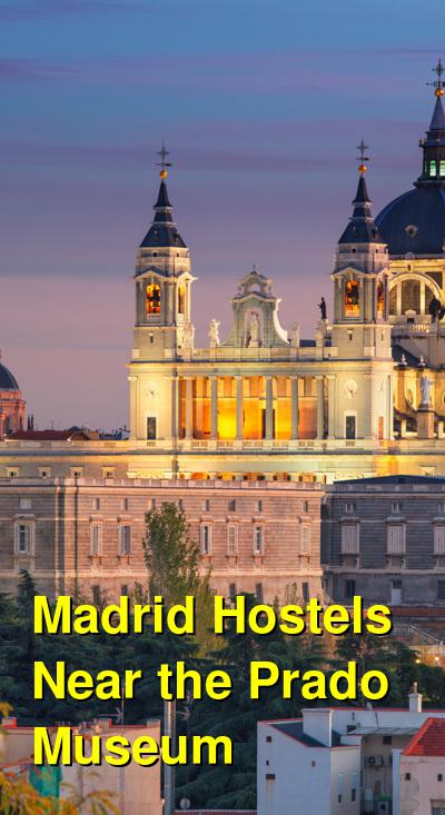 Madrid Hostels Near the Prado Museum | Budget Your Trip