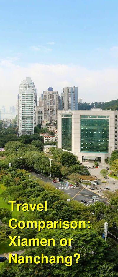 Xiamen vs. Nanchang Travel Comparison