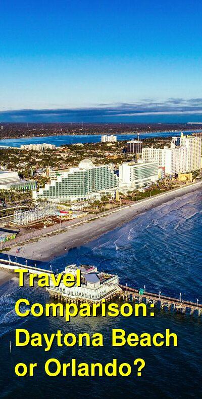 Daytona Beach vs. Orlando Travel Comparison