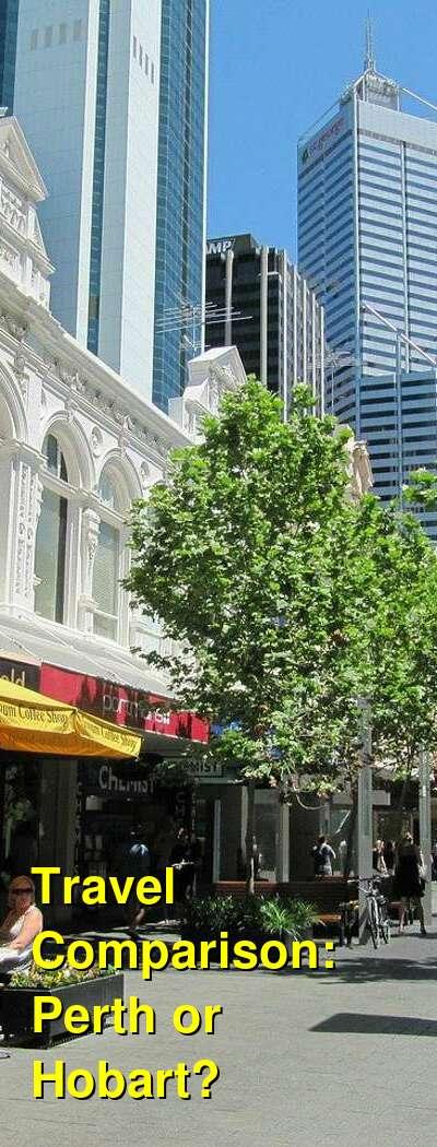 Perth vs. Hobart Travel Comparison