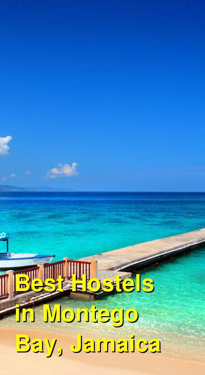 Best Hostels in Montego Bay, Jamaica | Budget Your Trip