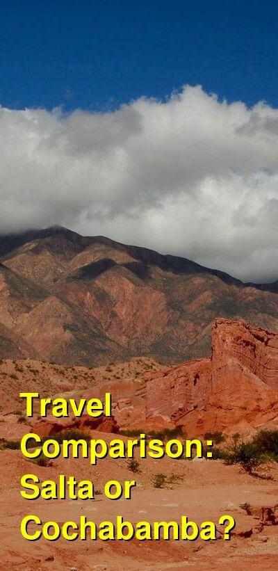Salta vs. Cochabamba Travel Comparison