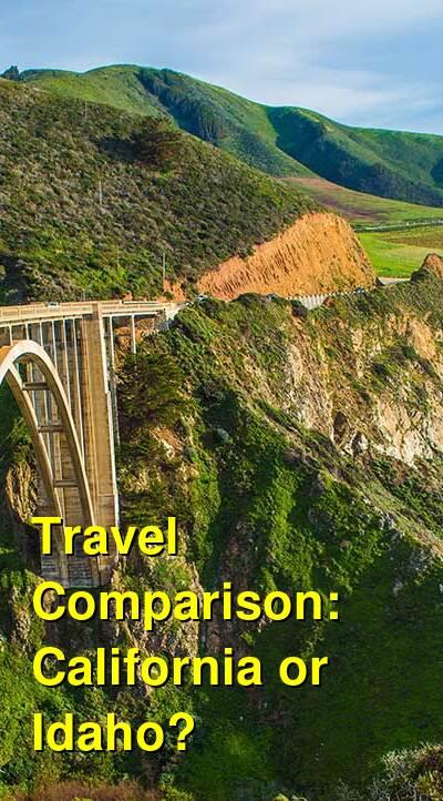 California vs. Idaho Travel Comparison