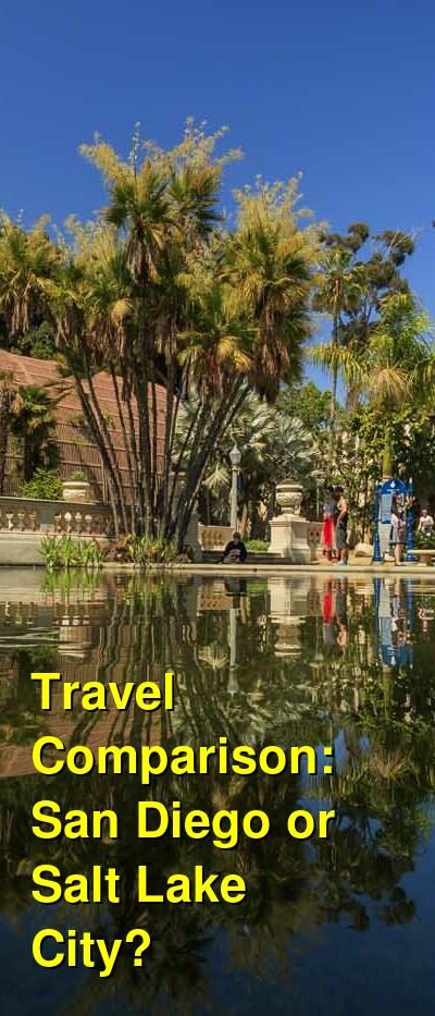 San Diego vs. Salt Lake City Travel Comparison