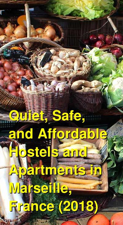 Female Travel: Safe and Affordable Hostels in Marseille, France (2019) | Budget Your Trip