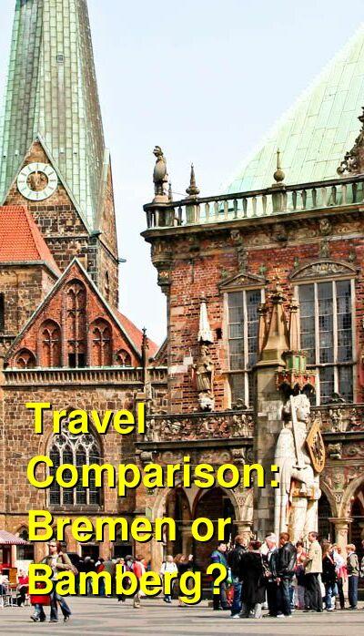 Bremen vs. Bamberg Travel Comparison