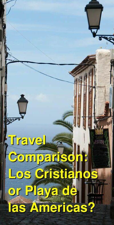 Los Cristianos vs. Playa de las Americas Travel Comparison