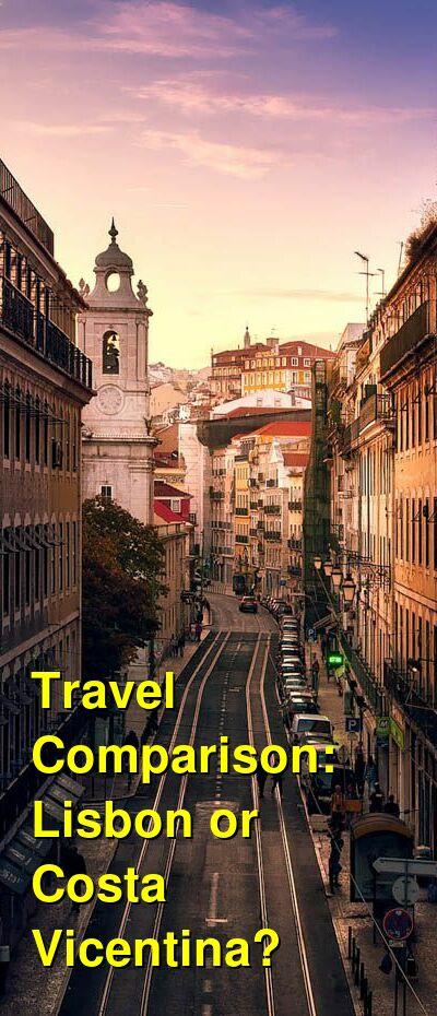 Lisbon vs. Costa Vicentina Travel Comparison