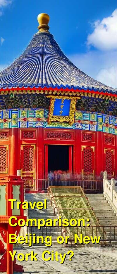 Beijing vs. New York City Travel Comparison